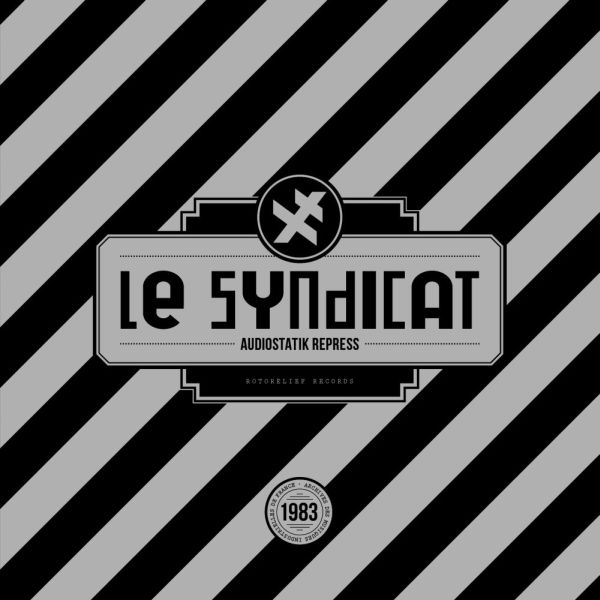 le-syndicat_audiostatik-repress_rotor0042_600x600